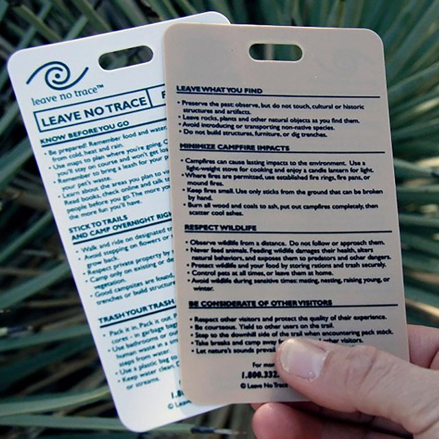 Leave No Trace cards outline the Seven Principles to help us minimize our impacts.