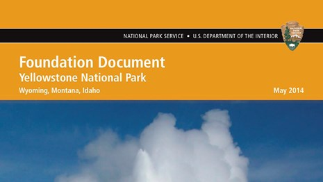 Yellowstone National Park Foundation Document