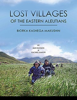 Lost Villages of the Eastern Aleutians cover