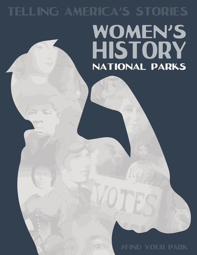 A National Park Service Women in History poster features a cut out image of a woman flexing her muscle
