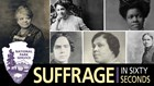 Photo collage of several African American suffragists. Suffrage in 60 Seconds logo