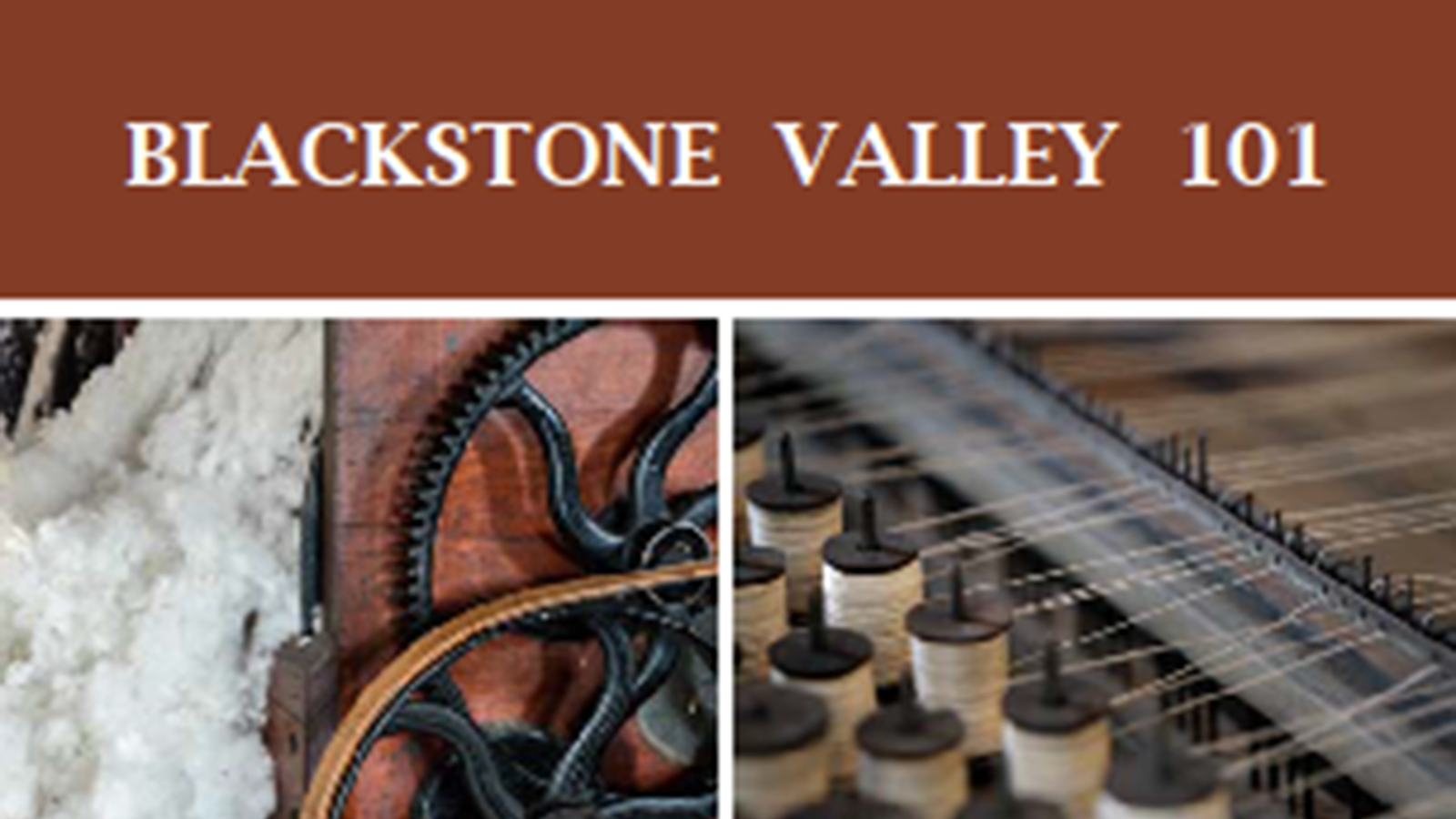 Image of a flyer about the Blackstone Valley