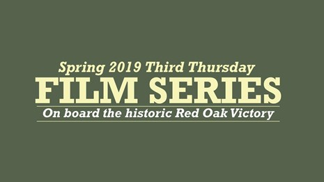 Graphic Text: Spring 2019 Third Thursday Film Series