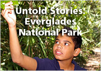 Click Here to Watch Untold Stories: Everglades National Park's Education Program