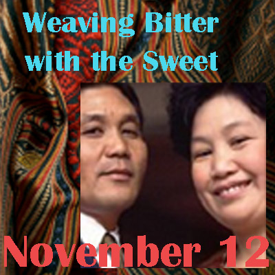 "Image of bright textiles in background.  Text ""Weaving Bitter With the Sweet.""  and ""November 12.""  Insert pic of two people, a male is Vanxay Saenphimmachak on left-hand side and female on right-hand side. Female is Mone Saenphmmachak"