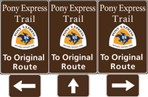 Three brown tall rectangular highway signs with white text saying: Pony Express Trail To Original Route and a triangular logo with orange and white and a blue pony rider.