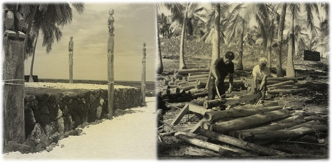 Two pictures: 1) Hale o Keawe platform with newly carved kiʻi images before the hale reconstruction 2) Two workers carve kiʻi from logs in the Royal Grounds