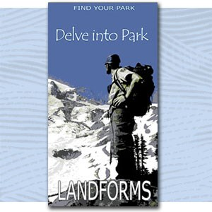 "Find Your Pakr illustration of person on snowy ridge, text ""delve into park landforms"""